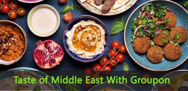 Taste of Middle East With Groupon